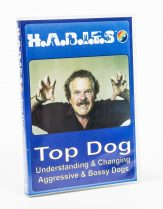 HABITS Top Dog DVD for education about bossy dogs